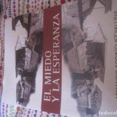 Libros antiguos: EL MIEDO Y LA ESPERANZA. Lote 98959415