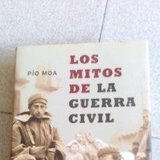 Libros antiguos: LOS MITOS DE LA GUERRA CIVIL. Lote 99177963