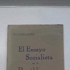 Libros antiguos: FÉLIX RANGIL ALONSO: EL ENSAYO SOCIALISTA EN LA REPÚBLICA ESPAÑOLA (1934). Lote 99343871