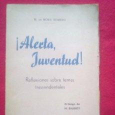 Libros antiguos: 1938 ALERTA JUVENTUD MORA ROMERO 20 CMS 128 PGS 190 GRS GUERRA CIVIL. Lote 100709019
