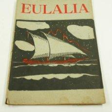 Libros antiguos: EULALIA REVISTA ESCOLAR, AÑOS 30. 19X25,5CM. Lote 101975987