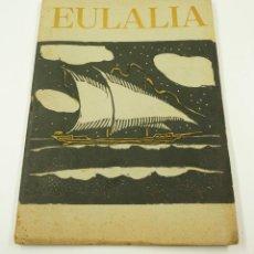 Libros antiguos: EULALIA REVISTA ESCOLAR, AÑOS 30. 19X25,5CM. Lote 101976391