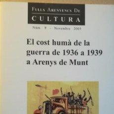 Libros antiguos: EL COST HUMÀ DE LA GUERRA DEC1936 A 1939 A ARENYS DE MUNT. Lote 102392179
