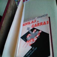 Libros antiguos: AGUILAS Y GARRAS -COMANDANTE FRANCO -FRANCO-HISTORIA SINCERA DE UNA EMPRESA DISCUTIDA -1929.. Lote 102581902