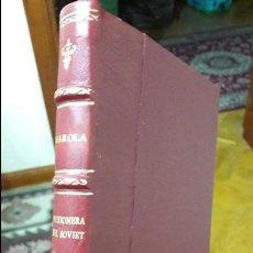 Libros antiguos: PRISIONERA DEL SOVIET. MAROLA. ED. ESPAÑOLA. 1938 PIEL. Lote 103868331