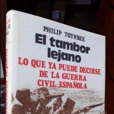 Libros antiguos: EL TAMBOR LEJANO. P. TOYNBEE. 1977. Lote 105095635