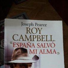 Libros antiguos: ESPAÑA SALVO MI ALMA. J. PEARCE. ED. LIBROSLIBRES. GUERRA CIVIL. DIFICIL DE CONSEGUIR. Lote 105822323