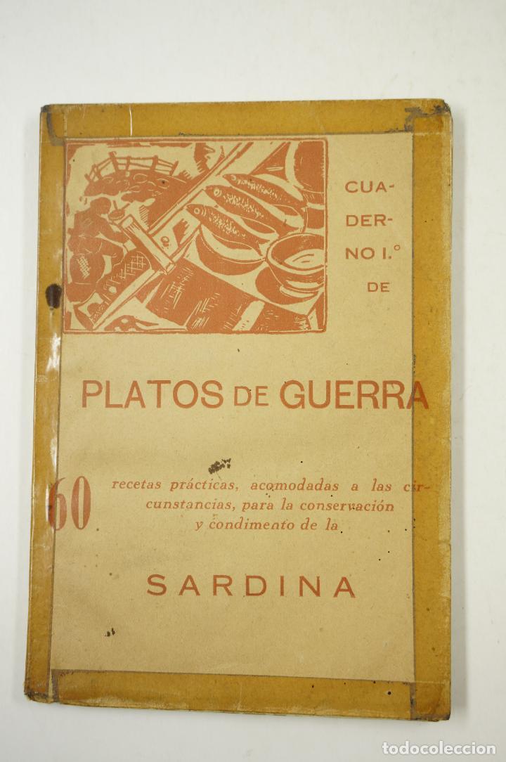 PLATOS DE GUERRA, SARDINA, POR UN COCINERO DE LA RETAGUARDA,1938, PRIMERA EDICIÓN. 11,5X16,5CM (Libros antiguos (hasta 1936), raros y curiosos - Historia - Guerra Civil Española)