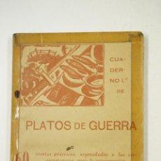 Libros antiguos: PLATOS DE GUERRA, SARDINA, POR UN COCINERO DE LA RETAGUARDA,1938, PRIMERA EDICIÓN. 11,5X16,5CM. Lote 106045211