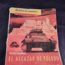 Libros antiguos: LIBRO EL ALCAZAR DE TOLEDO CERCO DE MADRID EDICIONES MARTE. Lote 106096383