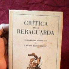 Libros antiguos: CRÍTICA DE LA RERAGUARDA, XERRAMEQUES DOMINICALS DE L'HOME DESCONEGUT FORJA BARCELONA 1937, 77 PA. . Lote 106935579