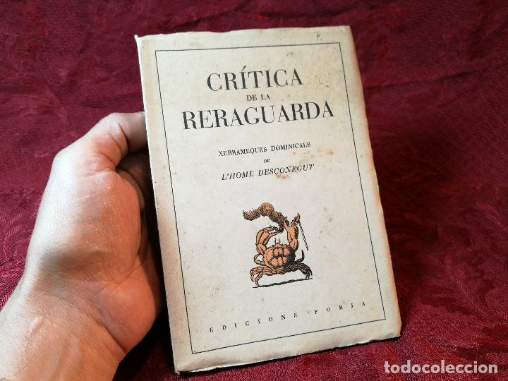 Libros antiguos: CRÍTICA DE LA RERAGUARDA, XERRAMEQUES DOMINICALS DE LHOME DESCONEGUT FORJA BARCELONA 1937, 77 PA. - Foto 2 - 106935579