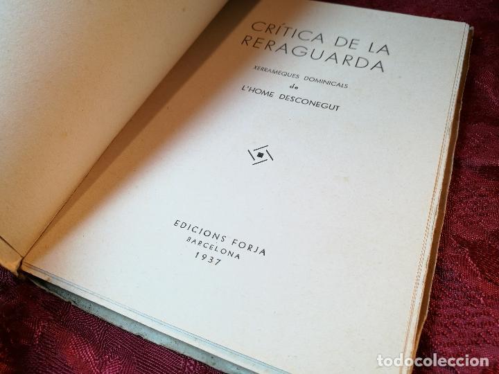 Libros antiguos: CRÍTICA DE LA RERAGUARDA, XERRAMEQUES DOMINICALS DE LHOME DESCONEGUT FORJA BARCELONA 1937, 77 PA. - Foto 4 - 106935579
