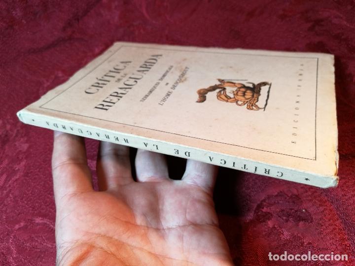 Libros antiguos: CRÍTICA DE LA RERAGUARDA, XERRAMEQUES DOMINICALS DE LHOME DESCONEGUT FORJA BARCELONA 1937, 77 PA. - Foto 8 - 106935579