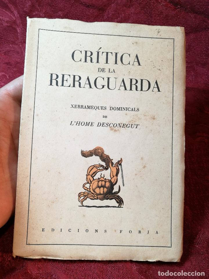 Libros antiguos: CRÍTICA DE LA RERAGUARDA, XERRAMEQUES DOMINICALS DE LHOME DESCONEGUT FORJA BARCELONA 1937, 77 PA. - Foto 10 - 106935579