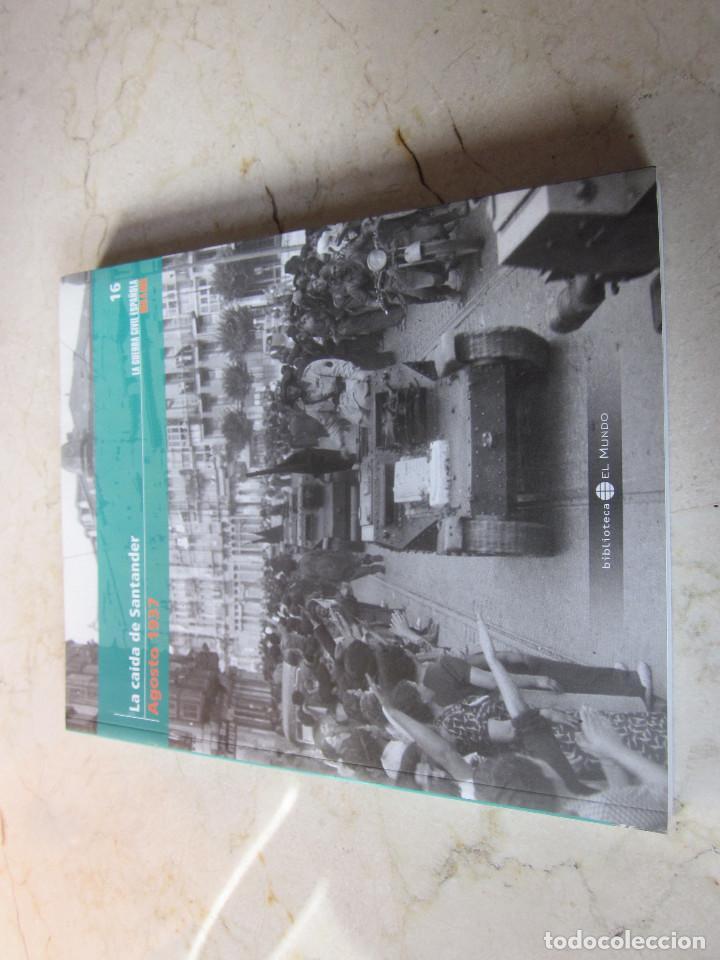 LA GUERRA CIVIL ESPAÑOLA MES A MES 16 - AGOSTO 1937 - LA CAIDA DE SANTANDER - EL MUNDO 2005 (Libros antiguos (hasta 1936), raros y curiosos - Historia - Guerra Civil Española)