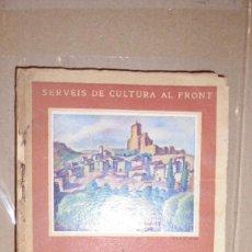 Libros antiguos: SERVEIS DE CULTURA AL FRONT - PRESÉNCIA DE CATALUNYA J. LA TERRA 1938 GENERALITAT DE CATALUNYA EL PA. Lote 107666715
