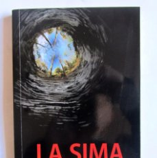 Libros antiguos: LA SIMA. ¿QUÉ FUE DE LA FAMILIA SAGARDIA? JOSE MARI ESPARZA ZABALEGI. GUERRA CIVIL GAZTELU NAVARRA.. Lote 108045811