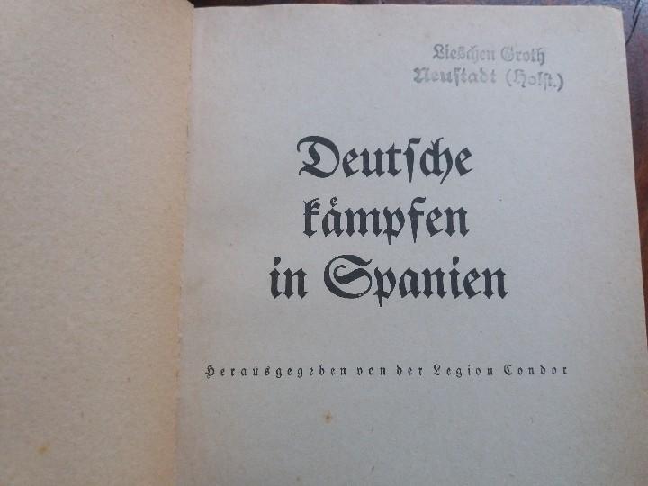 Libros antiguos: Legión Cóndor, Guerra Civil Española, Alemania del Tercer Reich. - Foto 2 - 108081359
