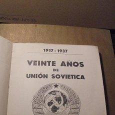 Libros antiguos: 1917-1937 - VEINTE AÑOS DE LA UNIÓN SOVIETICA - EDC. EUROPA AMERICA , VALENCIA MADRID BARCELONA . Lote 108237759