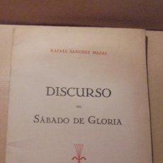 Libros antiguos: RAFAEL SANCHEZ MAZAS - DISCURSO DEL SABADO DE GLORIA - 8 ABRIL DE 1939 EDC. EDT. EN LA CASA ELÉXPURU. Lote 109472847