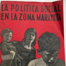 Libros antiguos: LA POLÍTICA SOCIAL EN LA ZONA MARXISTA - SANTIAGO MONTERO DÍAZ - EDICIONES LIBERTAD - AÑO 1938 . Lote 109798767