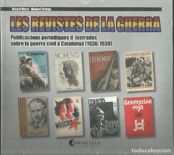 CATALOGO LES REVISTES DE LA GUERRA CIVIL ESPAÑOLA (Libros antiguos (hasta 1936), raros y curiosos - Historia - Guerra Civil Española)