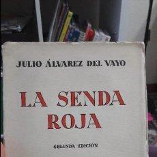 Libros antiguos: LA SENDA ROJA, ALVAREZ DEL VAYO. SEGUNDA EDICION 1934. FAMOSA OBRA DEL INSIGNE REPUBLICANO. Lote 111270979