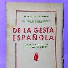 Libros antiguos: DE LA GESTA ESPAÑOLA (BREVIARIO DE LA CONQUISTA DE RONDA). Lote 111510555