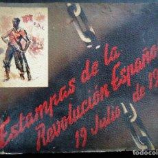 Libros antiguos: GUERRA CIVIL.'ESTAMPAS DE LA REVOLUCION ESPAÑOLA' 19 JULIO 1936. 31 LÁMINAS ILUSTRADAS POR 'SIM'. Lote 145949846
