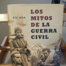 Libros antiguos: LOS MITOS DE LA GUERRA CIVIL - PIO MOA. Lote 114100091