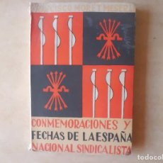 Libros antiguos: CONMEMORACIONES Y FECHAS DE LA ESPAÑA NACIONALSINDICALISTA. Lote 115235751