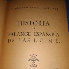 Libros antiguos: HISTORIA DE FALANGE ESPAÑOLA DE LAS J.O.N.S. Lote 115913511