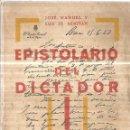 Libros antiguos: EPISTOLARIO DEL DICTADOR. JOSE MANUEL Y LUIS DE ARMINAN. 1ª EDICION. JAVIER MORATA, EDITOR. 1930.. Lote 116904775