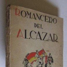 Libros antiguos: ROMANCERO DEL ALCAZAR - GUERRA CIVIL ESPAÑOLA - AÑO 1937 . Lote 116941451
