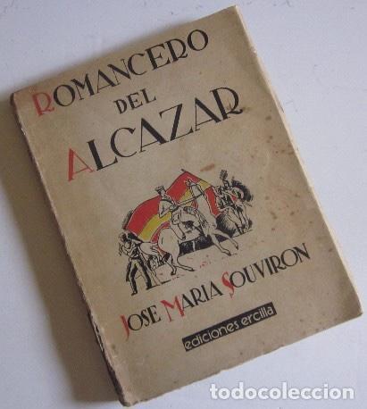 Libros antiguos: ROMANCERO DEL ALCAZAR - GUERRA CIVIL ESPAÑOLA - AÑO 1937 - Foto 8 - 116941451