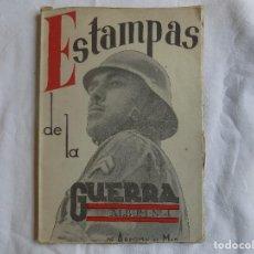 Libros antiguos: LIBRERIA GHOTICA. ESTAMPAS DE LA GUERRA. ALBUM Nº4. DE ARAGON AL MAR. FOLIO. MUY ILUSTRADO.. Lote 117990647