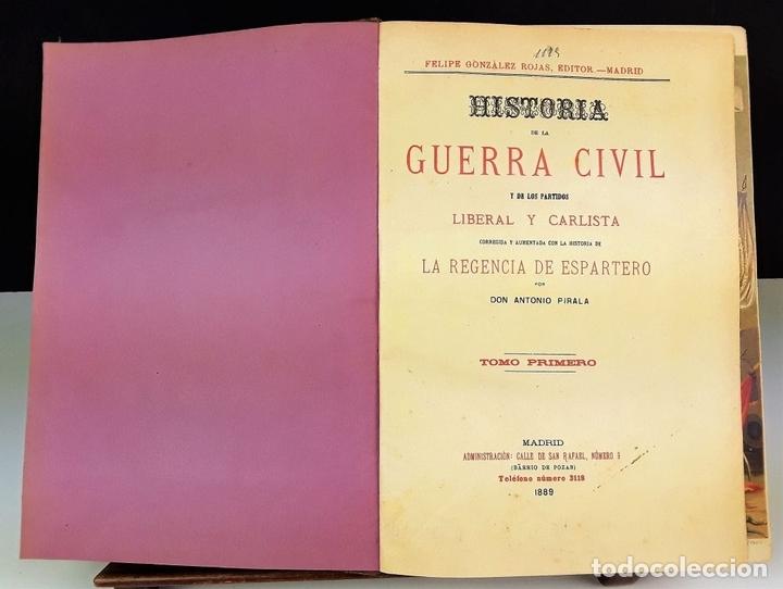 Libros antiguos: HISTORIA DE LA GUERRA CIVIL. 3 TOMOS. ANTONIO PIRALA. 1889/1891. - Foto 2 - 118360923