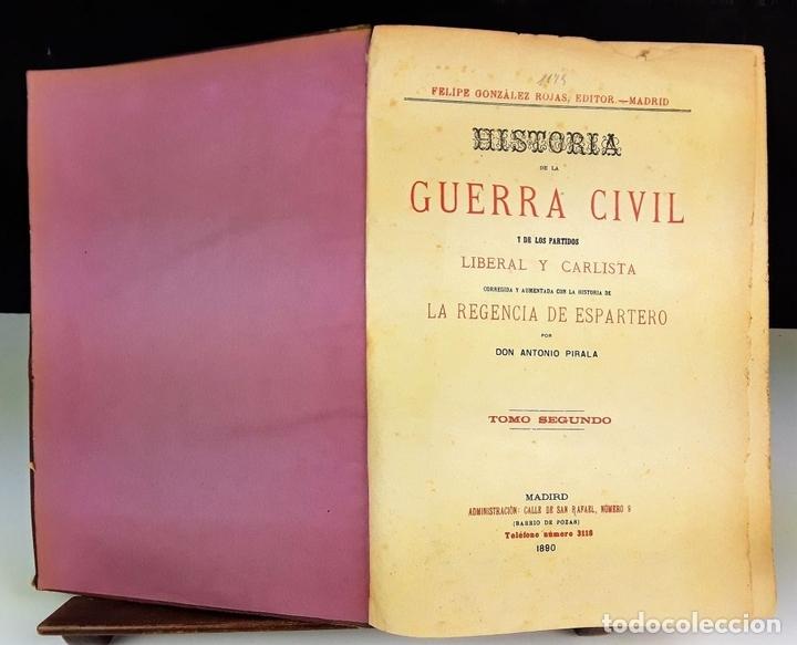 Libros antiguos: HISTORIA DE LA GUERRA CIVIL. 3 TOMOS. ANTONIO PIRALA. 1889/1891. - Foto 6 - 118360923