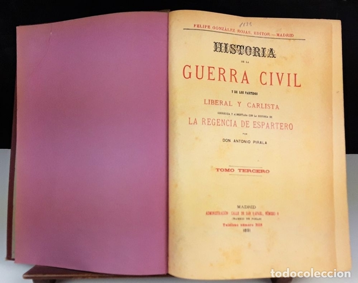 Libros antiguos: HISTORIA DE LA GUERRA CIVIL. 3 TOMOS. ANTONIO PIRALA. 1889/1891. - Foto 8 - 118360923