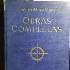Libros antiguos: OBRAS COMPLETAS DE EMILIO MOLA VIDAL 1940. Lote 118727899