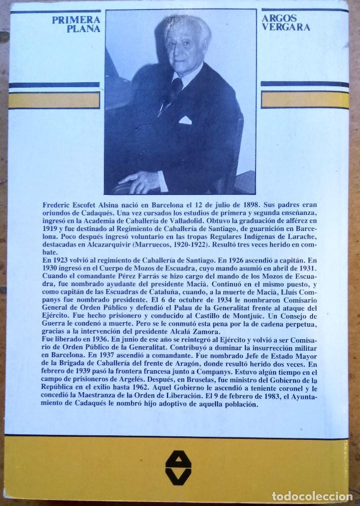 Libros antiguos: LIBRO JEFE DE MOSSOS DESQUADRA DE CATALUNYA REPUBLICANA FREDERIC ESCOFET,FIRMADO Y DEDICADO,POLICIA - Foto 6 - 120985043