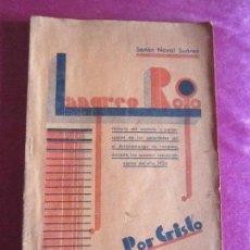 Libros antiguos: LANGREO ROJO SUCESOS REVOLUCIONARIOS 1934 SENEN NOVAL. Lote 121321943