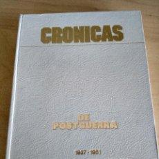 Libros antiguos: CRÓNICAS DE POSTGUERRA. KOLDO SAN SEBASTIÁN.. Lote 121448795
