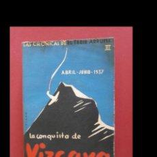 Libros antiguos: LA CONQUISTA DE VIZCAYA. EL TEBIB ARRUMI. Lote 122131631