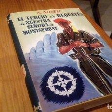 Libros antiguos: EL TERCIO DE REQUETES DE NUESTRA SEÑORA DE MONTSERRAT. Lote 122823159