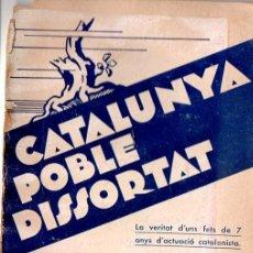 Libros antiguos: CASALS / ARRUFAT : CATALUNYA POBLE DISSORTAT (1933) SET ANYS D'ACTUACIÓ CATALANISTA. Lote 122839847
