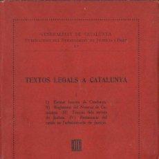 Libros antiguos: TEXTOS LEGALS A CATALUNYA VOL. I (1933) BILINGÜE CATALÁN CASTELLANO. Lote 123237843