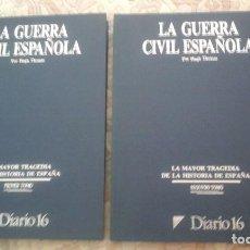 Libros antiguos: LA GUERRA CIVIL ESPAÑOLA (2 VOLUMENES), DE HUGH THOMAS (DIARIO 16. CARTONE). Lote 124745535