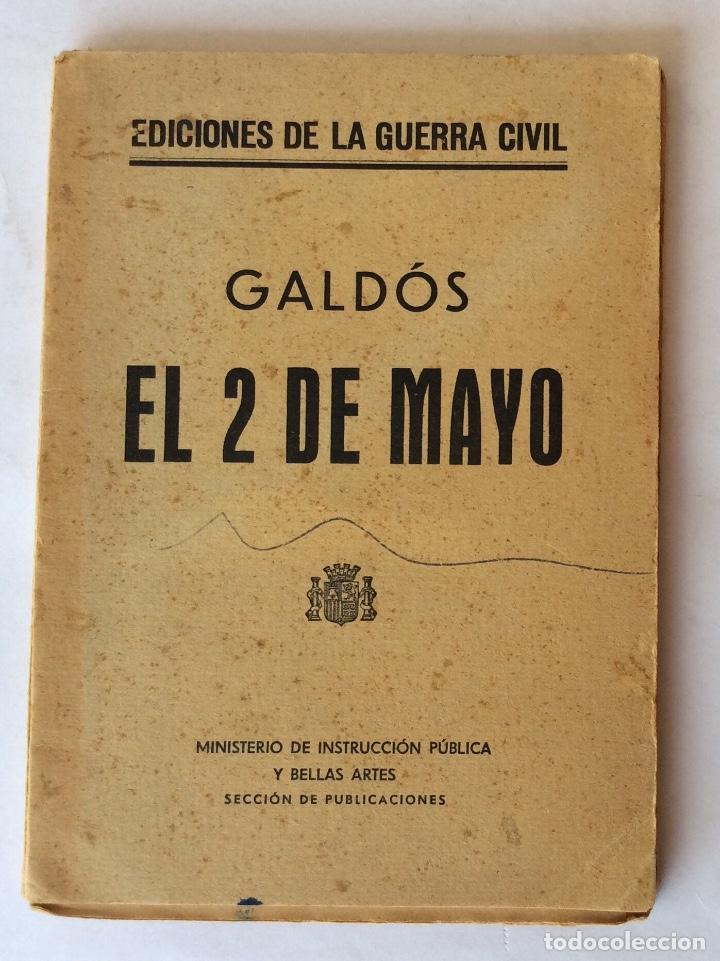 LIBRO. EDICIONES GUERRA CIVIL. MADRID NOVIEMBRE 1936, REPUBLICA. GALDOS. EL 2 DE MAYO. (Libros antiguos (hasta 1936), raros y curiosos - Historia - Guerra Civil Española)